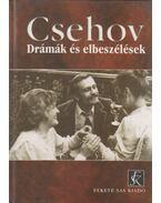 Drámák és elbeszélések - Anton Csehov