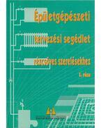Épületgépészeti tervezési segédlet rézcsöves szerelésekhez I. rész - Cséki István, Huszár Tibor