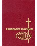 Párbeszéd Istennel.Imakönyv katolikus híveknek - CSÉPÁNY LÁSZLÓ ,  SZA, Keszthelyi Ferenc