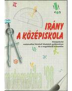 Irány a középiskola - Matematika '98 - Cserey Zoltán, Nagy Lili
