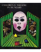 Children's Theatre in Hungary - Cserje Zsuzsa, Csáki Judit, Bárdos Éva