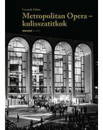Metropolitan Opera - kulisszatitkok - CSERMÁK ZOLTÁN