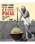 77 magyar pacal - Cserna-Szabó András
