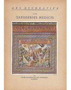 Les tapisseries Medicis - Csernyánszky Mária
