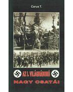 Az I. világháború nagy csatái - Csiffáry Tamás
