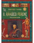 II. Rákóczi Ferenc fejedelem - Csiffáry Tamás
