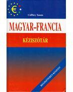 Magyar-francia kéziszótár - Csiffáry Tamás