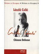 Chinese Defence - Csiki László
