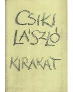 Kirakat - Csiki László