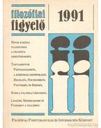 Filozófiai figyelő 1991. XIII. évfolyam - Csikós Ella, Kaposi Márton