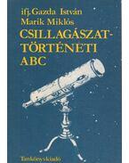 Csillagászattörténet abc - Gazda István, Marik Miklós