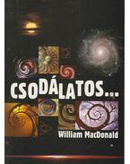 Csodálatos - MacDonald, William