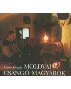 Moldvai csángó magyarok - Csoma Gergely
