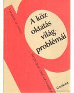 A közoktatás világproblémái - Csoma Gyula