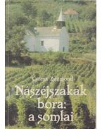 Nászéjszakák bora: a somlai - Csoma Zsigmond