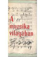 A muzsika világában - Csomor Tibor