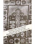 Csomózott indiai, kelet-turkesztáni, kínai, tibeti és európai szőnyegek - Batári Ferenc