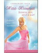 Millió Rózsaszál (dedikált) - Csongrádi Kata