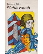 Pléhlovasok - Csontos Gábor