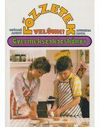Főzzetek velünk! - Gyermekszakácskönyv - Csörgő Anikó