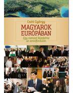 Magyarok Európában - Egy nemzet küzdelme az ezredfordulón - Csóti György