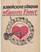 A csucsai front - Karácsony Sándor