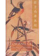 A virágzó délvidék igaz könyve - Csuang Ce