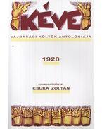 Kéve - Vajdasági költők antológiája 1928 - Csuka Zoltán (Összeáll.)