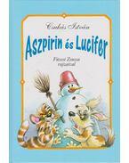 Aszpirin és Lucifer - Csukás István