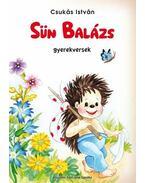 Sün Balázs : gyerekversek - Csukás István
