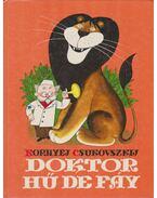 Doktor Hű de Fáy - Csukovszkij, Kornyej