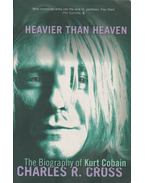 Heavier than heaven - Cross, R. Charles