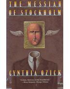 The Messiah of Stockholm - Cynthia Ozick