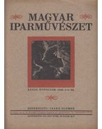 Magyar Iparművészet XXXIII. évfolyam. 1930. 5-6. sz. - Czakó Elemér