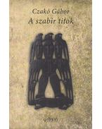 A szabir titok - Czakó Gábor