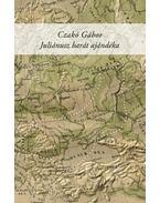 Juliánusz barát ajándéka - Czakó Gábor