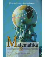 Matematika 12. - Czapáry Endre, Gyapjas Ferenc