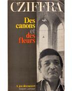 Des canons et des fleurs - Cziffra György