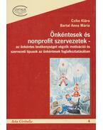 Önkéntesek és nonprofit szervezetek - Czike Klára, Bartal Anna Mária
