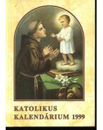 Katolikus Kalendárium 1999 - Czoborczy Bence, Erdődy Imre