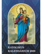 Katolikus Kalendárium 2009 - Czoborczy Bence