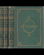 Czuczor költeményei. A költő arcképével és életrajzával. (Írta: Toldy Ferenc.) I–III. kötet. [Teljes.] - Czuczor Gergely
