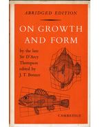 On Growth and Form - D'Arcy Wentworth Thompson, John Tyler Bonner