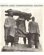 Marton László szobrászművész kiállítása - D. Fehér Zsuzsa