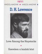 Love Among the Haystacks - Szerelem a kazlak közt - D. H. Lawrence