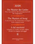 A dal mesterei II - Ádám Jenő