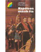 Napóleon másik fia - Dackiewicz, Jadwiga