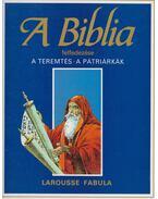 A Biblia felfedezése 1. - - Dahler, Étienne