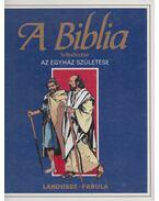 A Biblia felfedezése 2. - Az egyház születése - Dahler, Étienne