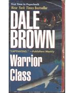 Warrior Class - Dale Brown